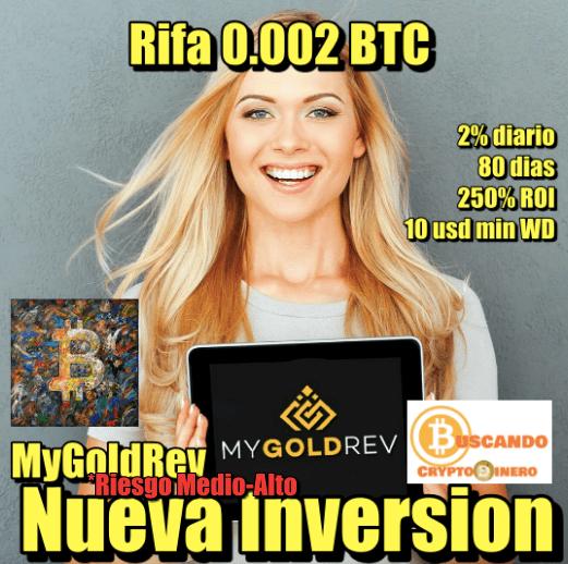 En este momento estás viendo My Gold REV **Nueva Inversion** + RIFA 0.002 BTC
