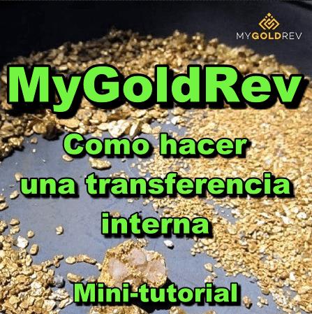 En este momento estás viendo MyGoldRev Minitutorial: Como hacer una Transferencia Interna