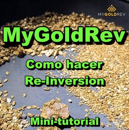 En este momento estás viendo MyGoldRev Minitutorial: Como reinvertir?
