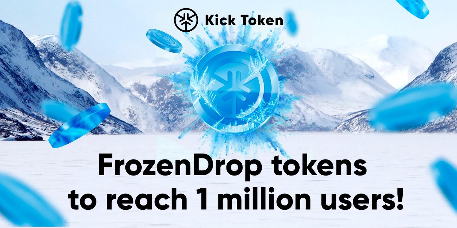 En este momento estás viendo ¡FrozenDrop tokens para llegar a 1 millón de usuarios!