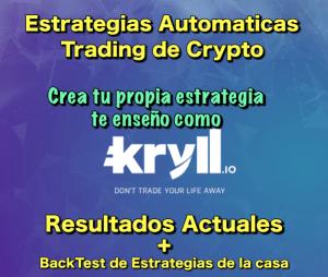 Lee más sobre el artículo Kryll resultados + Te muestro como hacer tu estrategia + BackTest de las estrategias de la casa