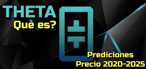 Lee más sobre el artículo THETA Que es? Prediccion de precios 2020-2025… Me conviene invertir?