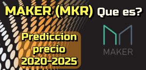 Lee más sobre el artículo MAKER (MKR) Que es? Predicción del precio del 2020-2026… Me conviene invertir?