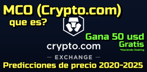 Lee más sobre el artículo Crypto.com (MCO) Que es? Predicciones de precio para 2020-2025.. Me conviene Invertir?