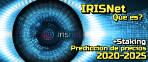 Lee más sobre el artículo IRISnet que es? Prediccion de Precios 2020-2025… Me conviene Invertir??