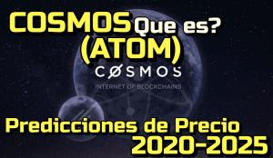 Lee más sobre el artículo COSMOS (ATOM) Que es? Predicciones de precio 2020-2025… Me conviene invertir?