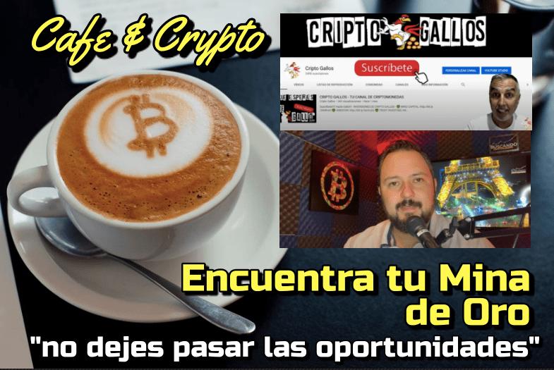 Lee más sobre el artículo Encuentra tu mina de Oro con el Cripto Gallo Mayor: Cafe y Crypto