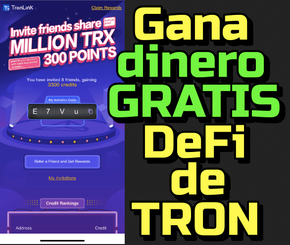 Lee más sobre el artículo Gana Dinero DeFi de TRON gratis… te digo como puedes ganar creditos !!!