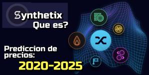 Lee más sobre el artículo Synthetix (SNX) Que es?? Prediccion de precios 2020-2025… Me conviene invertir??