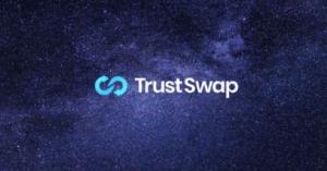 Lee más sobre el artículo TrustSwap está construyendo el futuro de las transacciones DeFi en Blockchain