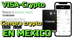 Lee más sobre el artículo Tauros «Tarjeta» Crypto-Amigable para Mexico y Exchange !!  Compra y Vende facilmente (SPEI)!!!