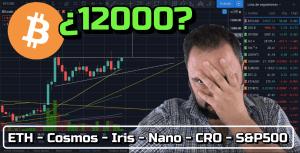 Lee más sobre el artículo Bitcoin veremos los 12000 hoy??? + ETH, Cosmos, Iris, Nano, CRO & SP500!