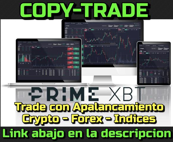 En este momento estás viendo PrimeXBT Haciendo Copy Trading con 2% en 2 dias !!!