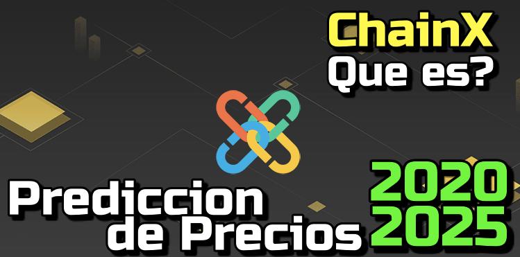 En este momento estás viendo ChainX Que (PCX) es??? Prediccion de precios 2020-2025… Me conviene invertir??