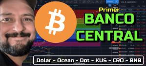 Lee más sobre el artículo WOW!!! Primer Banco Central adoptando Bitcoin !!! + Dolar, Dominancia, Ocean, Kus, Dot, CRO, BNB !!