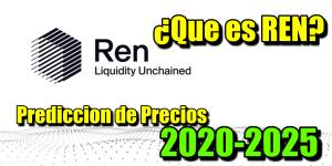 Lee más sobre el artículo REN Que es?? Predicción de precios 2020-2025… Me conviene invertir??