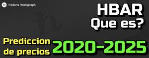 Lee más sobre el artículo Hedera Hashgraph (HBAR) Que es?? Prediccion de precios 2020-2025… Me conviene invertir??