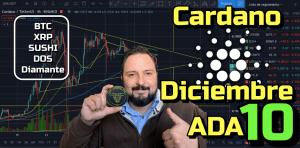 Lee más sobre el artículo OJO con Cardano este 10 de Diciembre !!!! + BTC, Dominancia, Sushi, DOS, XRP y Diamante en Bruto !!!
