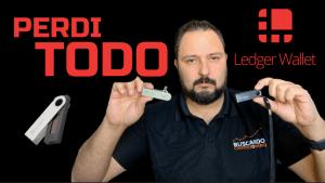 Lee más sobre el artículo LO HE PERDIDO «TODO»….    (NANO LEDGER) !!!!