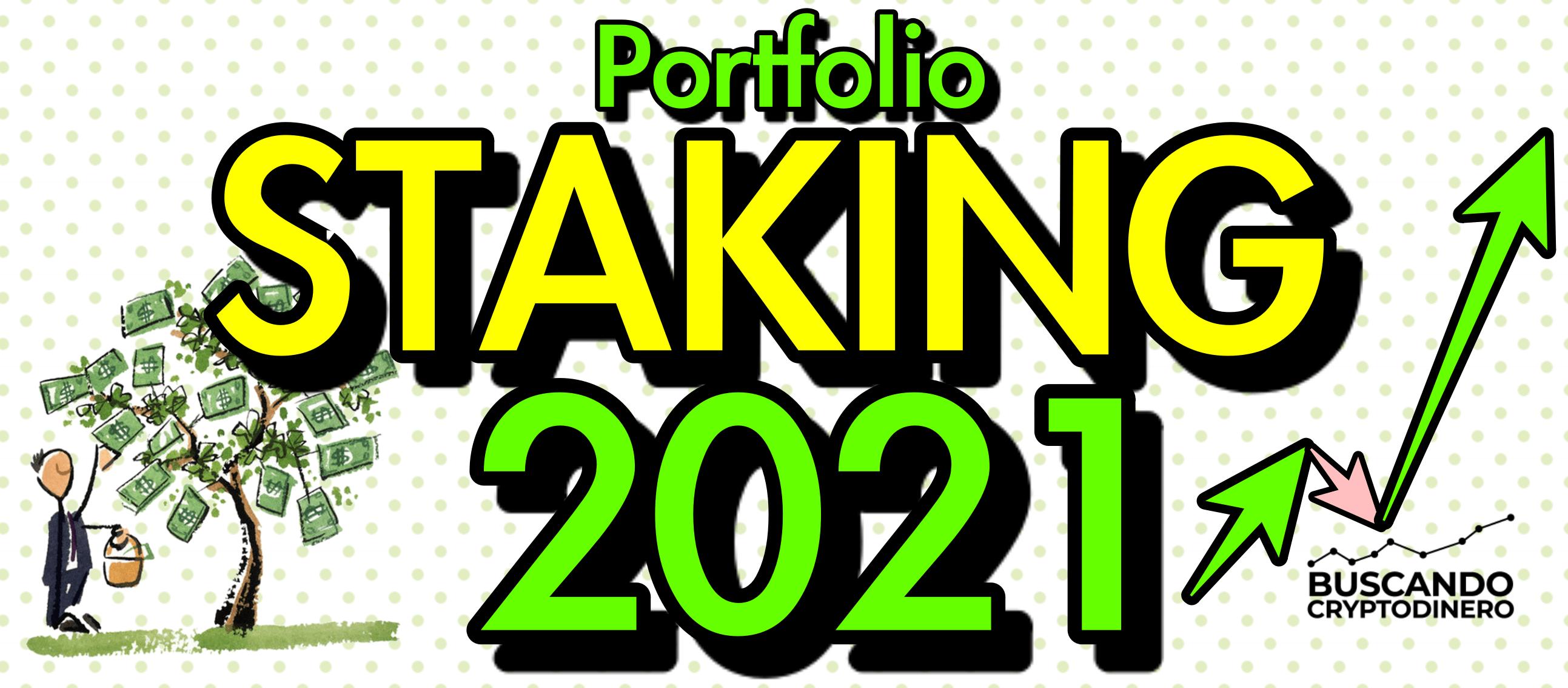 Lee más sobre el artículo ✅ Portafolio STAKING *2021* 100% ganancia 🤑 !!!  «Gana de forma pasiva y segura»