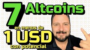 Lee más sobre el artículo SIETE 7️⃣ Altcoins 🚀 EN MENOS de 1 USD que pueden Explotar 🤯!!! Top#7