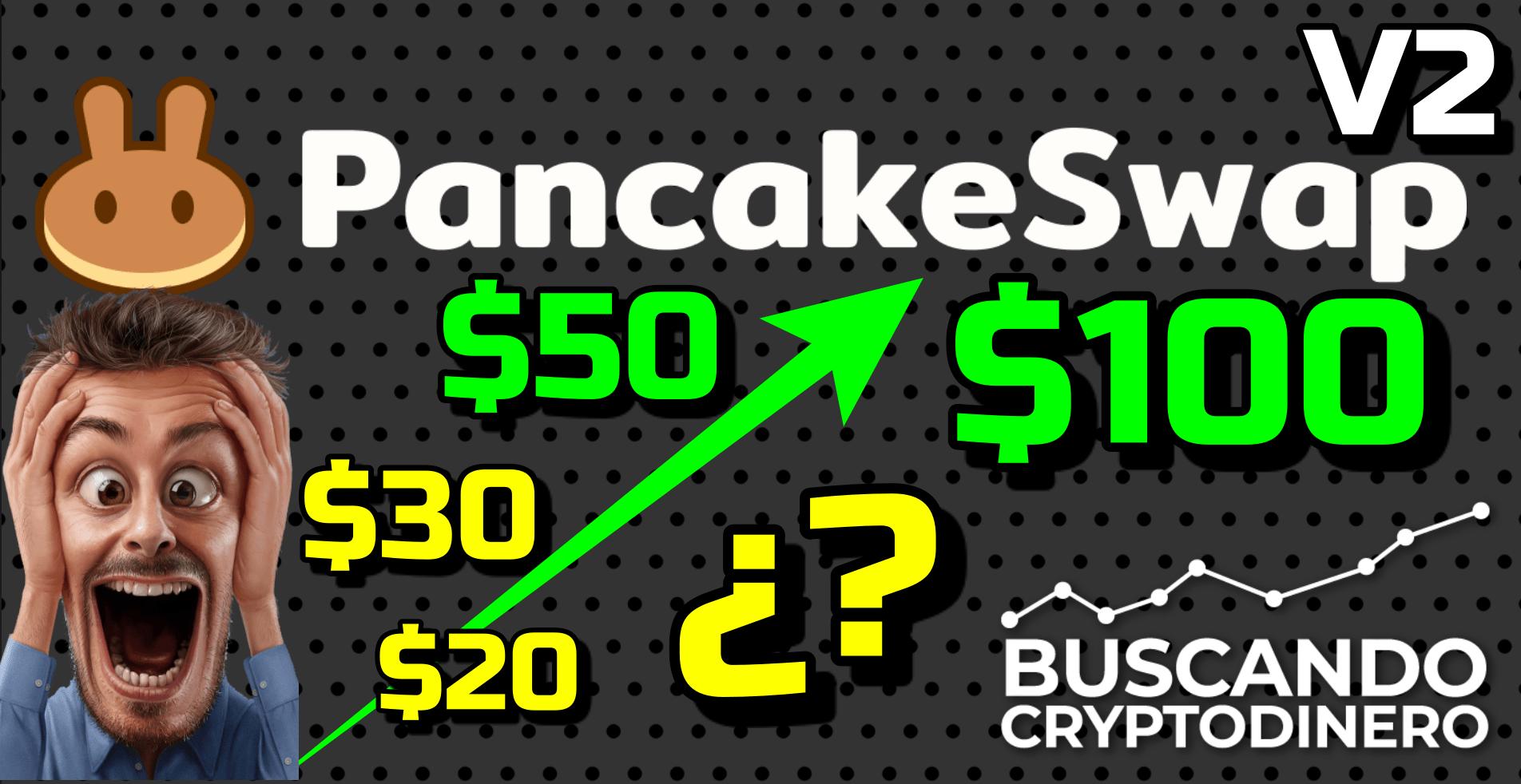 En este momento estás viendo 🥞 Pancake (CAKE) a 20, 30, 50 o 100 usd??? 💚 + Pancake V2 !!!