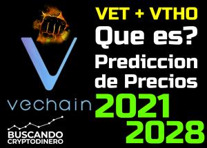 Lee más sobre el artículo VeChain VET + VTHO Que es?? 🔥 ☞Predicción de PRECIOS 🤑 2021 2026 ☜    Me CONVIENE invertir 💰??