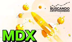 Lee más sobre el artículo MDX Que es?? 🔥 ☞Predicción de PRECIOS 🤑 2021-2026 ☜    Me CONVIENE invertir 💰?? #dex