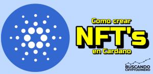 Lee más sobre el artículo 🔵 Como crear NFT's en Cradano??  3 fáciles y económicas formas para Principiantes !!!