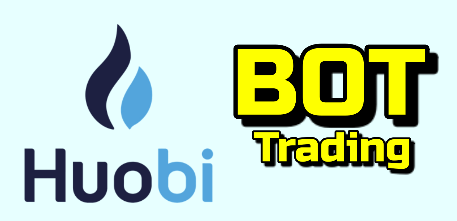 Lee más sobre el artículo BOT de Trading HUOBI… ¿Como se utiliza?