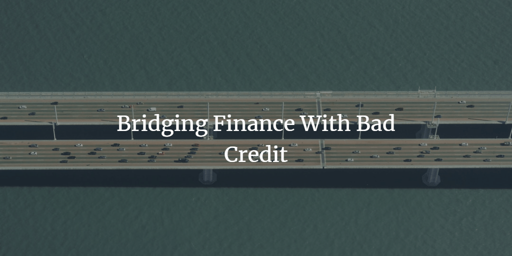 Can I get a bridging loan with bad credit?