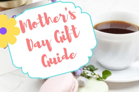 10 Stunning Gift Ideas For Mother's Day