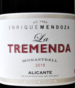 La Tremenda Monastrell from Enrique Mendoza, highly respected producer of excellent wines from DO Alicante. Black cherries, savoury ripe tannins; full-bodied Monastrell, great structure and length. Great price.