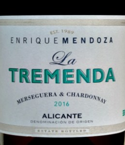 Enrique Mendoza La Tremenda Blanco 2016, stunning blend of Chardonnay with local grape Merseguera. Brilliant food wine; versatile. Greengage, Pear aromas, distinctive minerality; melon and pear fruit flavours with buttery hints and crisp citrus balance. A great find from lesser known DO Alicante