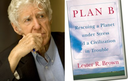 """Plan B"" to Rescue The Planet and Civilization"