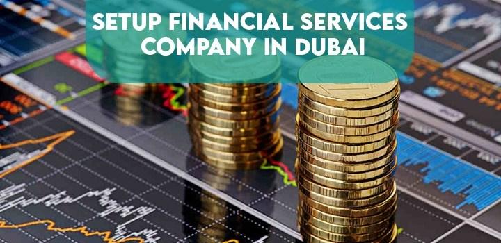 Setup Financial Services Company in Dubai