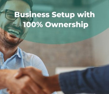 Business Setup with 100% Ownership