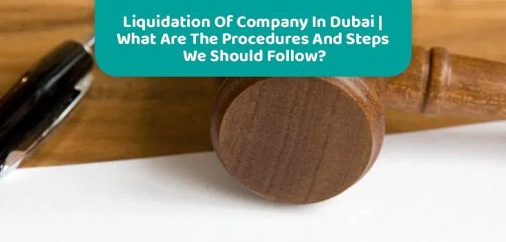 Liquidation Of Company In Dubai