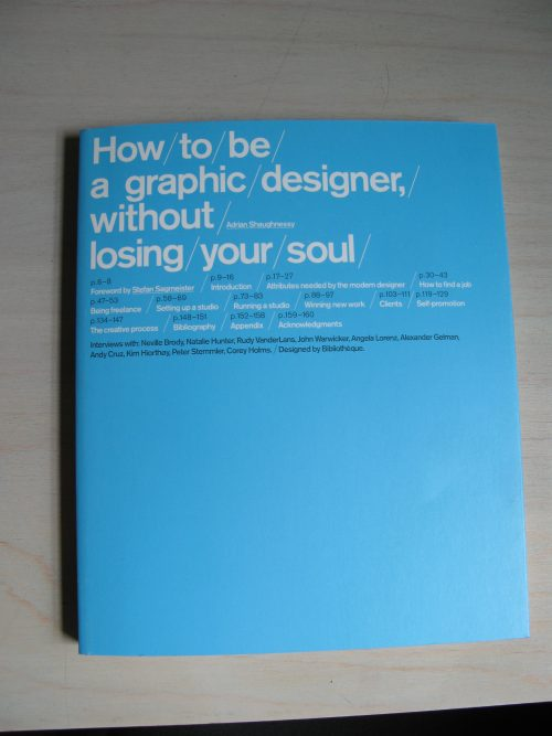 How to be a Graphic Designer: Without Losing Your Soul-Grafic Design Books