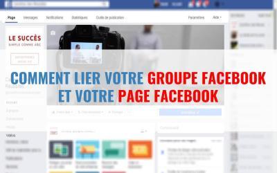 3 étapes simples pour ajouter un groupe facebook sur votre page facebook professionnelle – Lier groupe FB à une page FB