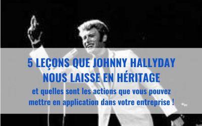5 leçons que peut vous apprendre Johnny Hallyday pour mieux entreprendre