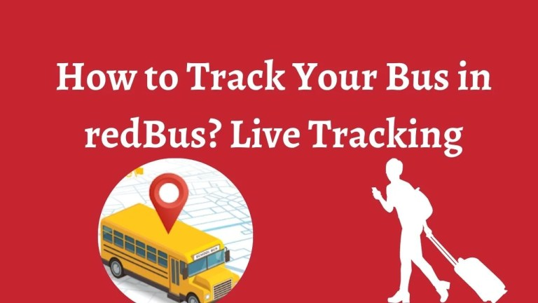 How to Track Your Bus in redBus? Live Tracking