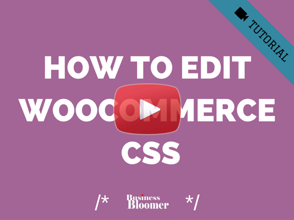 how-to-edit-woocommerce-css