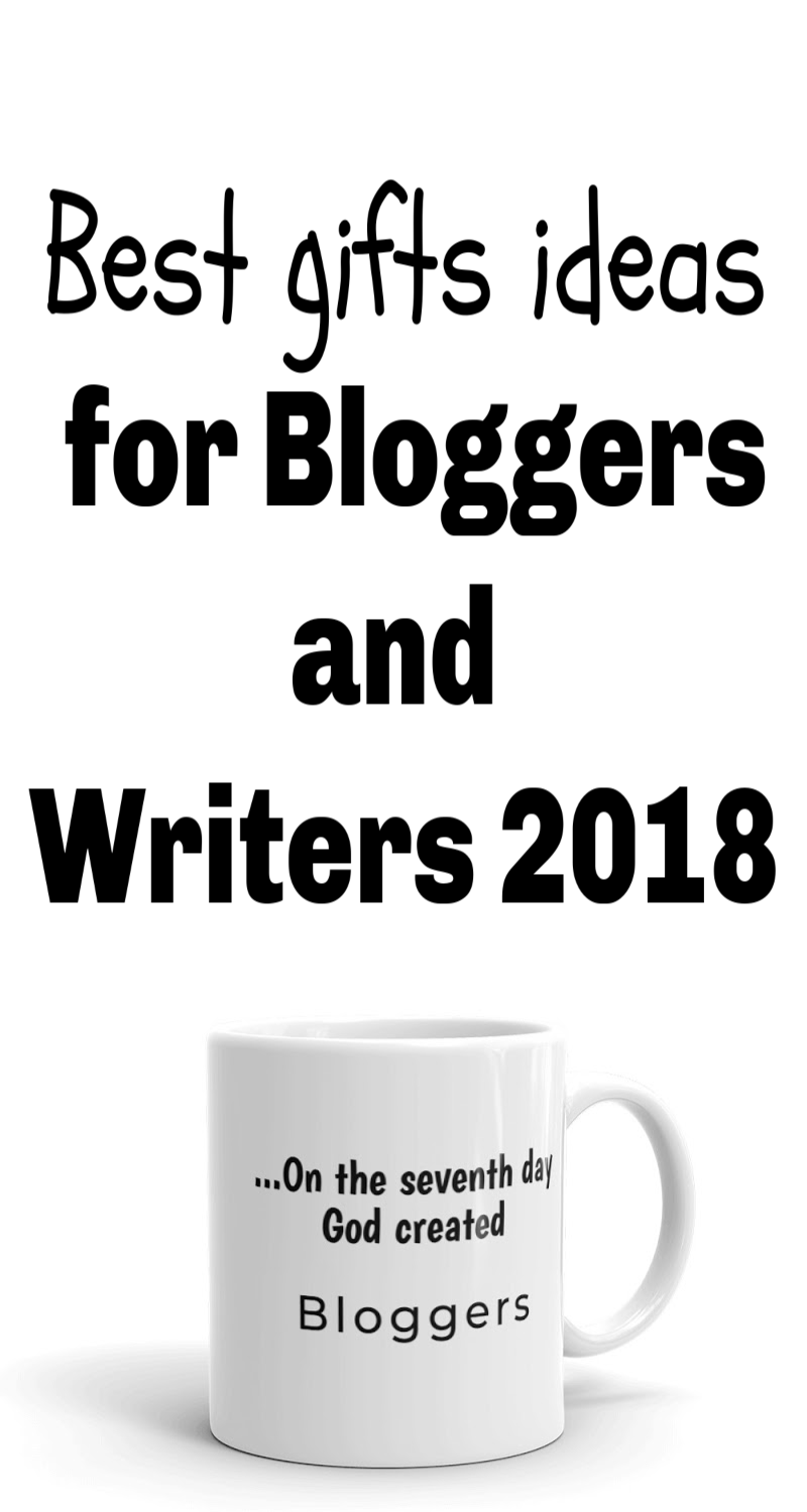 Best Gifts For Bloggers And Writers 2018