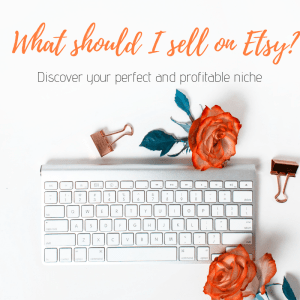 what should you sell on Etsy