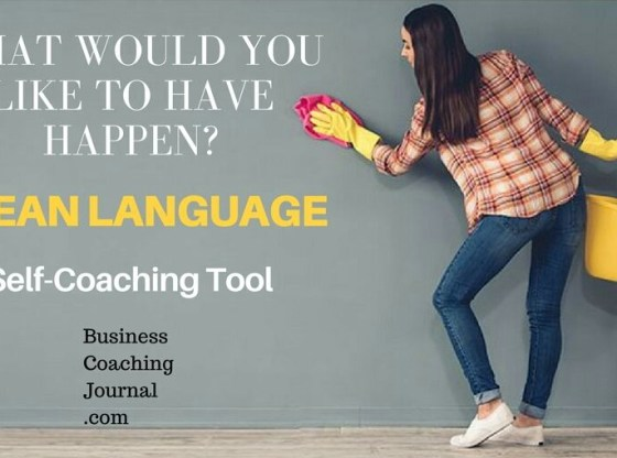 What would you like to have happen clean language self coaching tool