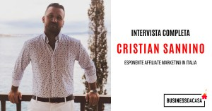 Cristian Sannino Intervista: esponente affiliate marketing Italia