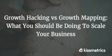 growth hacking vs growth mapping cover image - Growth Hacking vs. Growth Mapping: What You Should Do To Set Your Business To Scale