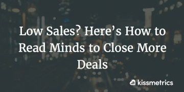 low sales cover image - Low sales? Here's how to read the thoughts to wrap up more offers