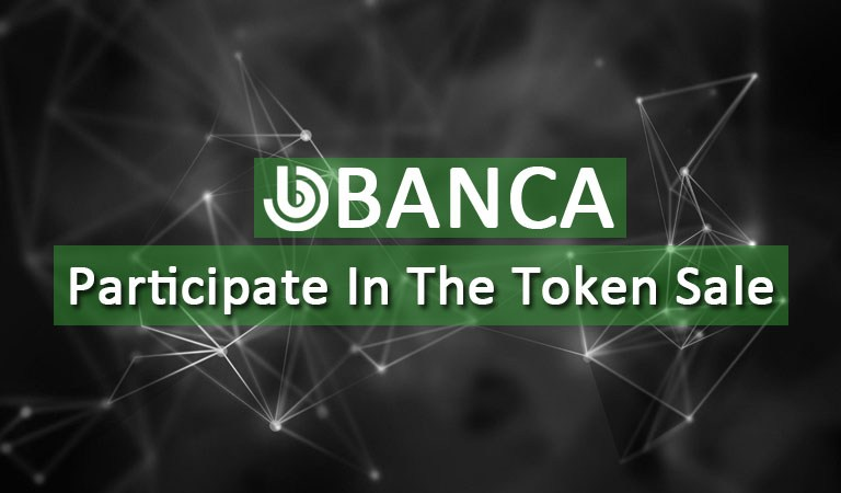 Looking for the Big Token Sale? Join Banca WhiteList